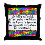 He Has Asperger's Throw Pillow