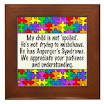 He Has Asperger's Framed Tile