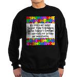He Has Asperger's Sweatshirt (dark)