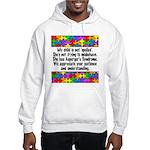 He Has Asperger's Hooded Sweatshirt