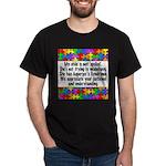 He Has Asperger's Dark T-Shirt