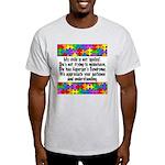He Has Asperger's Light T-Shirt