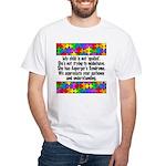 He Has Asperger's White T-Shirt
