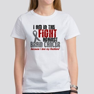In The Fight HUSBAND Brain Cancer Women's T-Shirt
