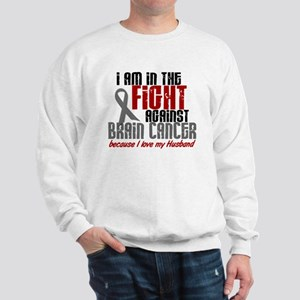 In The Fight HUSBAND Brain Cancer Sweatshirt