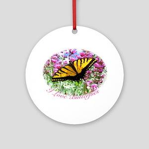 I Love Butterflies Ornament (Round)