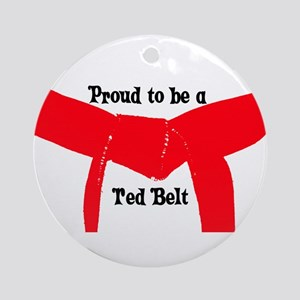 Proud to be a Red Belt Ornament (Round)