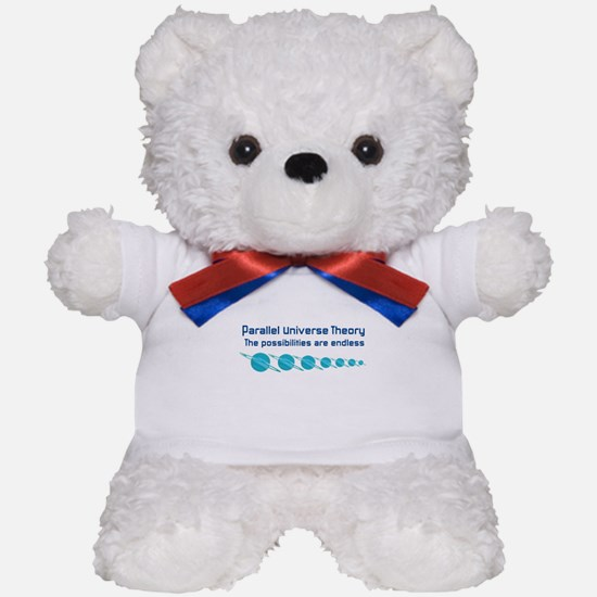 Parallel Universe Theory Teddy Bear
