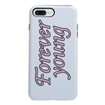 Forever Young iPhone 7 Plus Tough Case