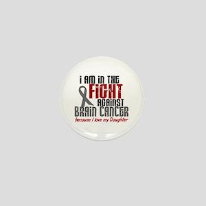 In The Fight DAUGHTER Brain Cancer Mini Button