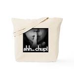 Shh... Chup! Tote Bag