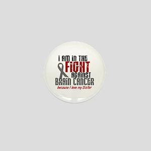 In The Fight SISTER Brain Cancer Mini Button