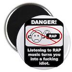 Danger - Rap music Magnet