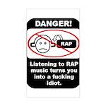 Danger - Rap music Rectangle Sticker
