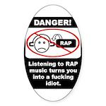 Danger - Rap music Oval Sticker