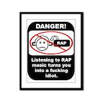 Danger - Rap music Framed Panel Print