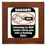 Danger - Rap music Framed Tile