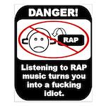 Danger - Rap music Small Poster