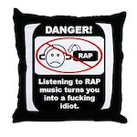 Danger - Rap music Throw Pillow