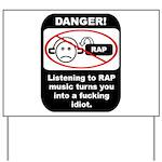 Danger - Rap music Yard Sign