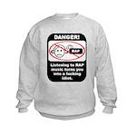 Danger - Rap music Kids Sweatshirt