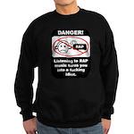 Danger - Rap music Sweatshirt (dark)