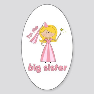 big sister t-shirts princesses Oval Sticker