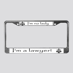 I'm no lady, I'm a lawyer!