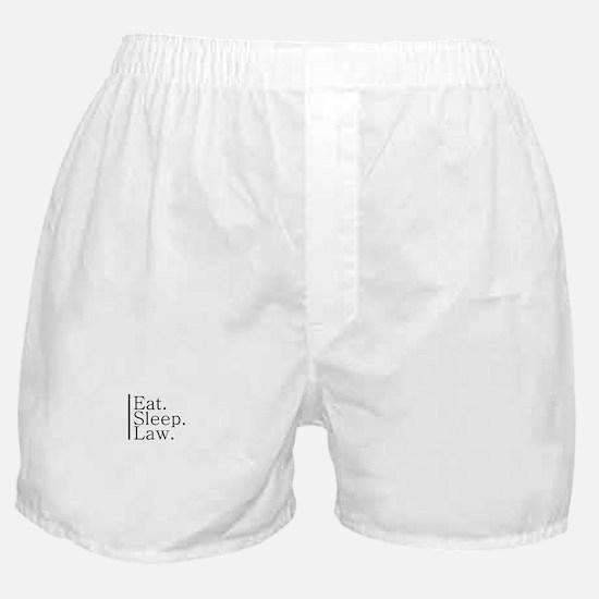 Eat. Sleep. Law. Boxer Shorts