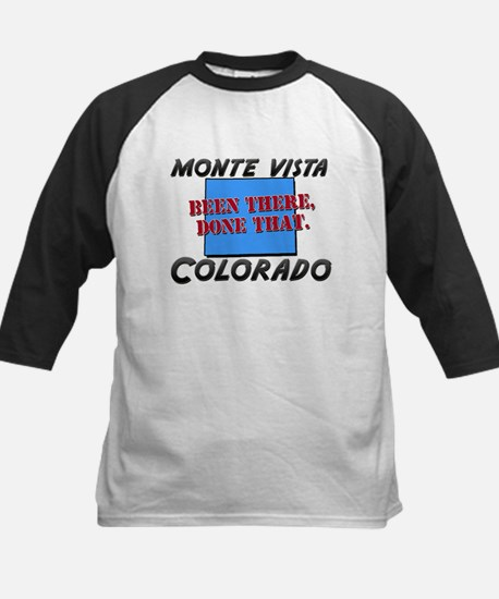 monte vista colorado - been there, done that Tee