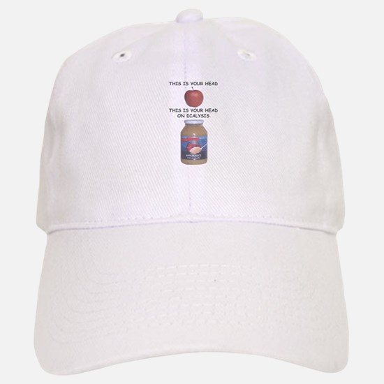 This is Your Head on Dialysis Baseball Baseball Cap