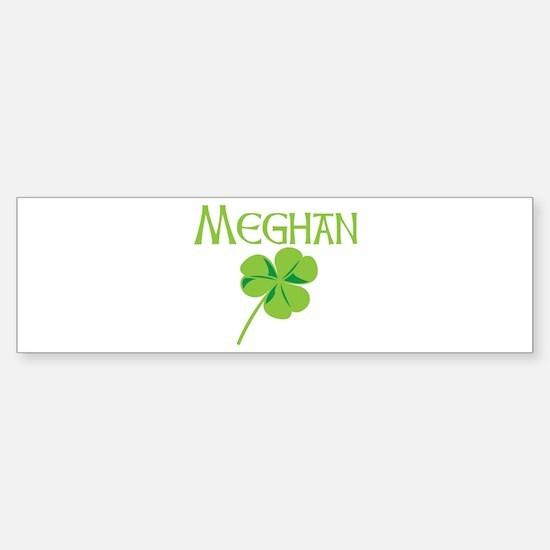 Meghan shamrock Bumper Bumper Bumper Sticker