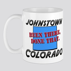 johnstown colorado - been there, done that Mug