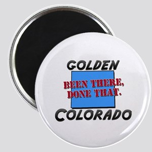 golden colorado - been there, done that Magnet