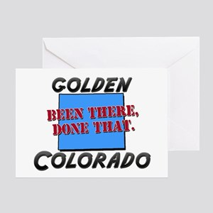 golden colorado - been there, done that Greeting C