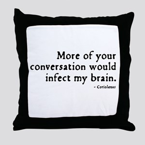 Coriolanus Insult Throw Pillow