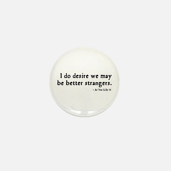 As You Like It Insult Mini Button