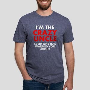 Im The Crazy Uncle T-Shirt