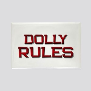 dolly rules Rectangle Magnet