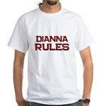 dianna rules White T-Shirt