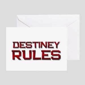 destiney rules Greeting Card