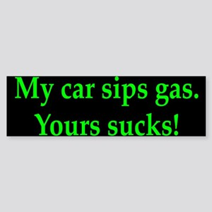 My Car Sips Bumper Sticker