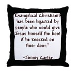 Jimmy Carter Quote Throw Pillow