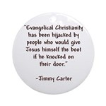 Jimmy Carter Quote Ornament (Round)