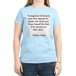 Jimmy Carter Quote Women's Pink T-Shirt