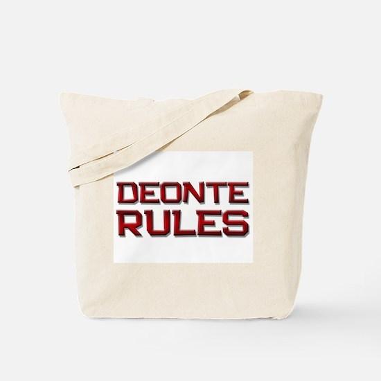 deonte rules Tote Bag