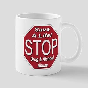 Stop Drug & Alcohol Abuse Mug