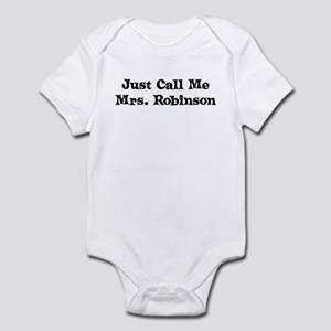 Just Call Me Mrs. Robinson Infant Bodysuit