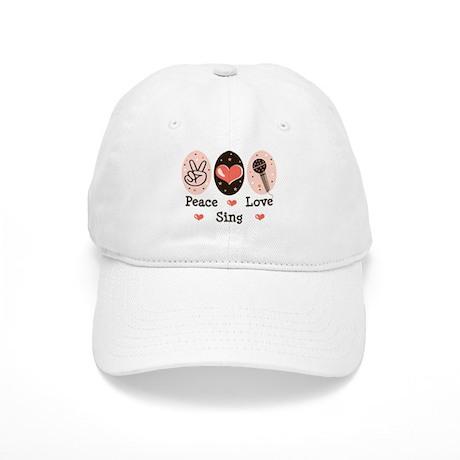 Peace Love Sing Cap