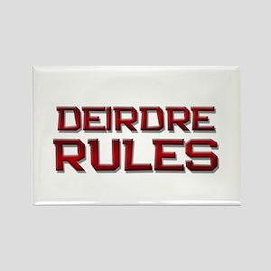 deirdre rules Rectangle Magnet